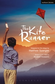 The Kite Runner ebook by Khaled Hosseini, Matthew Spangler