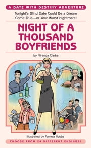 Night of a Thousand Boyfriends ebook by Miranda Clarke,Pamela Hobbs
