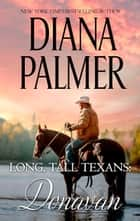 Long, Tall Texans: Donavan 電子書 by Diana Palmer