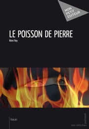 Le Poisson de pierre ebook by Rémi Rey