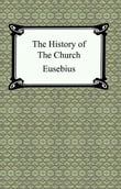 The History of the Church (The Church History of Eusebius)