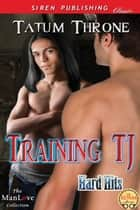 Training TJ ebook by Tatum Throne