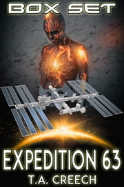 Expedition 63 Box Set ebook by T.A. Creech