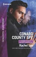 Conard County Spy ebook by Rachel Lee