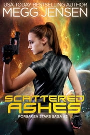 Scattered Ashes ebook by Megg Jensen