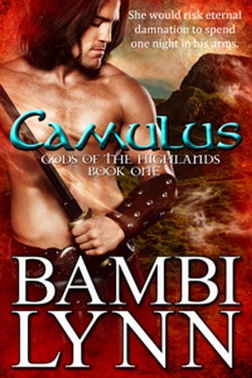 Camulus - Gods of the Highlands, #1 ebook by Bambi Lynn