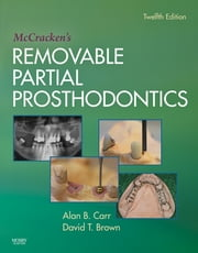 McCracken's Removable Partial Prosthodontics ebook by Alan B. Carr,David T. Brown