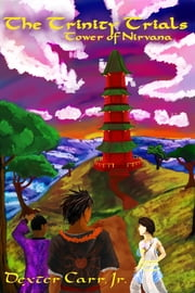 Tower of Nirvana (The Trinity Trials Book 1)