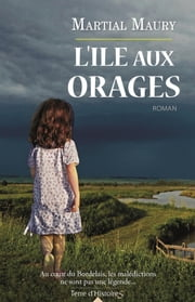 L'île aux orages eBook by Martial Maury
