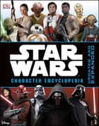 Star Wars™ Character Encyclopedia ebook by Pablo Hidalgo