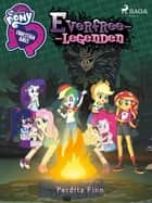 Equestria Girls - Everfree-legenden ebook by