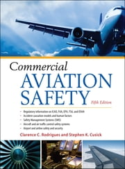 Commercial Aviation Safety 5/E ebook by Clarence C. Rodrigues,Stephen K. Cusick