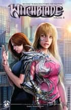 Witchblade #4 ebook by Christina Z, David Wohl, Marc Silvestr, Brian Haberlin, Ron Marz