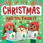 If It's Christmas and You Know It ebook by Hannah Eliot, Carol Herring
