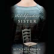 The Witchfinder's Sister audiobook by Beth Underdown