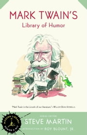Mark Twain's Library of Humor ebook by Mark Twain,Roy Blount, Jr.,E.W. Kemble