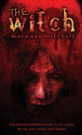 The Witch ebook by Ann, Mary