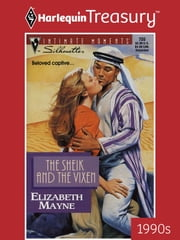 The Sheik and the Vixen ebook by Elizabeth Mayne