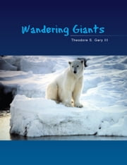 Wandering Giants ebook by Theodore S. Gary III