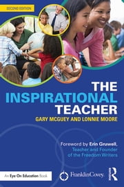 The Inspirational Teacher ebook by Gary McGuey,Lonnie Moore