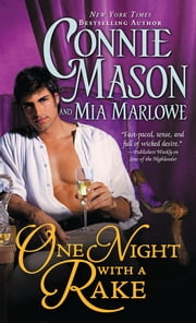One Night with a Rake ebook by Mia Marlowe,Connie Mason