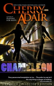 Chameleon Enhanced Novella Collector's Edition ebook by Cherry Adair