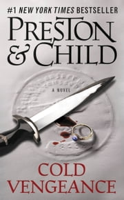 Cold Vengeance ebook by Douglas Preston,Lincoln Child