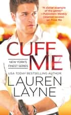 Cuff Me ebook by