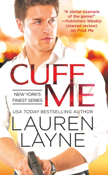 Cuff Me ebook by Lauren Layne