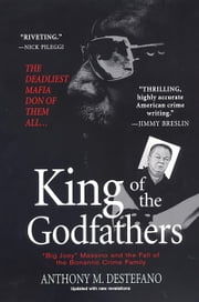 King of the Godfathers ebook by Anthony M. DeStefano