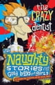 Naughty Stories: The Crazy Dentist and Other Naughty Stories for Good Boys and Girls - eKitap yazarı: Christopher Milne