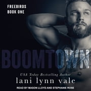 Boomtown audiobook by Lani Lynn Vale