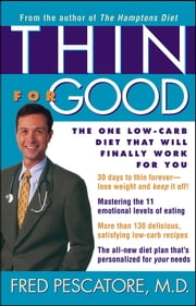 Thin for Good - The One Low-Carb Diet That Will Finally Work for You ebook by Fred Pescatore M.D.