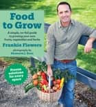 Food to Grow ebook by Frankie Flowers