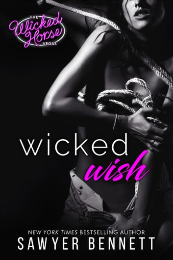 Wicked Wish ebook by Sawyer Bennett