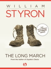 The Long March ebook by William Styron