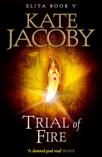 Trial of Fire ebook by Kate Jacoby