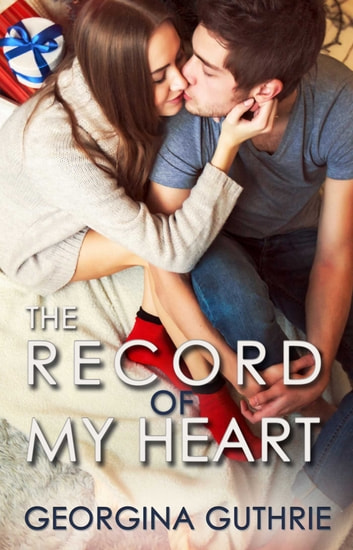 The Record of My Heart ebook by Georgina Guthrie