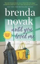 Until You Loved Me ebook by Brenda Novak
