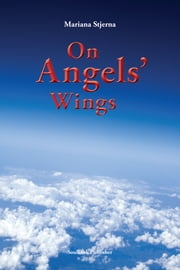 On Angels´Wings ebook by Mariana Stjerna