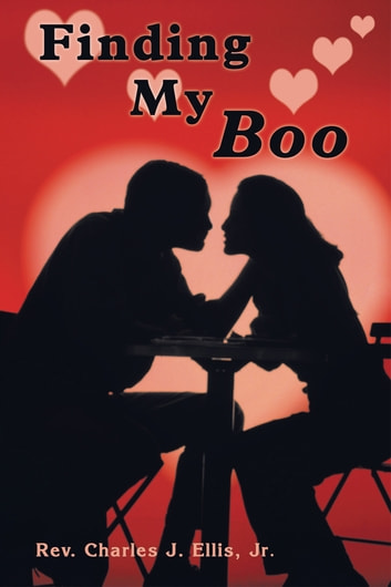 Finding My Boo ebook by Rev. Charles J. Ellis, Jr.