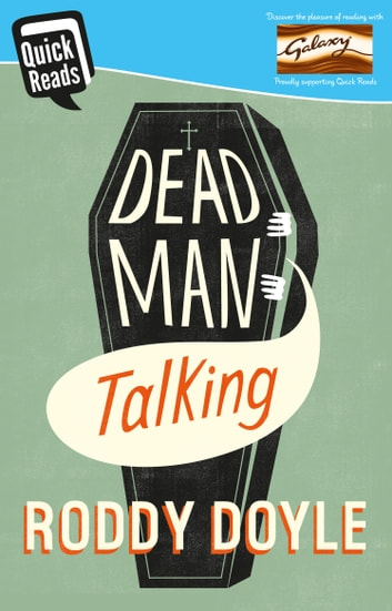 Dead Man Talking ebook by Roddy Doyle