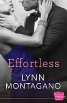 Effortless (The Breathless Series, Book 3) ebook by Lynn Montagano