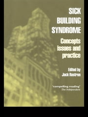 Sick Building Syndrome - Concepts, Issues and Practice ebook by Jack Rostron