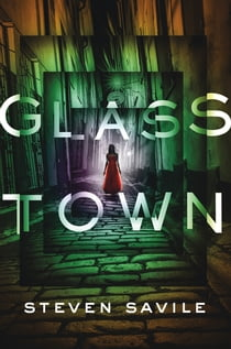 Glass Town ebook by Steven Savile