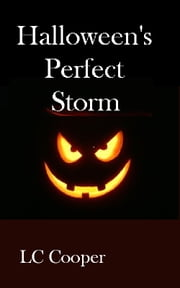 Halloween's Perfect Storm ebook by LC Cooper