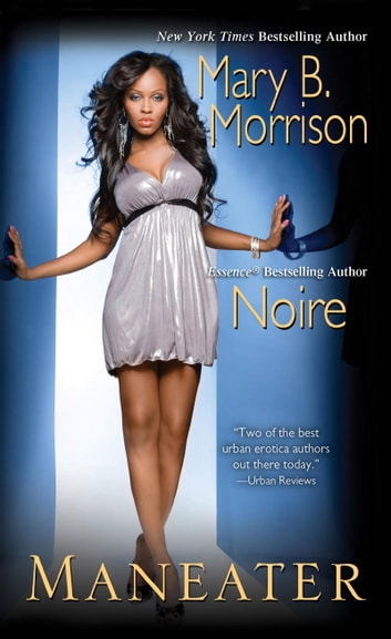 Maneater ebook by Mary B. Morrison,Noire