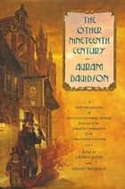 The Other Nineteenth Century ebook by Avram Davidson