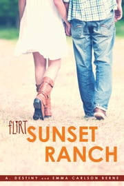 Sunset Ranch ebook by A. Destiny,Emma Carlson Berne