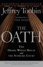 The Oath ebook by Jeffrey Toobin